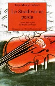 John Meade Falkner - Le stradivarius perdu.