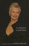 John Miller - Darling Judi - A celebration of judi Dench.