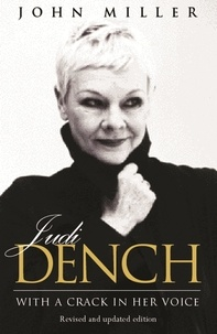 John Miller - Judi Dench - With A Crack In Her Voice.
