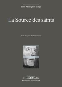 John Millington Synge - La source des saints.