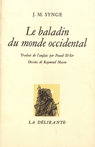 John Millington Synge - Le baladin du monde occidental.