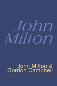 John Milton et Gordon Campbell - Milton: Everyman's Poetry - Everyman's Poetry.