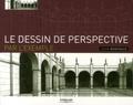 John Montague - Le dessin de perspective par l'exemple.