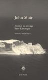 John Muir - Journal de voyage dans l'Arctique.