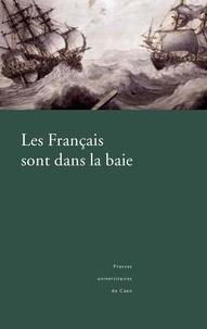 John Murphy - Les français sont dans la baie : l'expédition en baie Bantry, 1796.