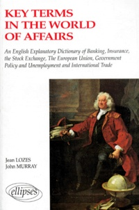 Key terms in the world of affairs - An english-french explanatory dictionary of banking, insurance....pdf