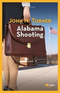 John N. Turner - Alabama shooting.