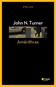 John N. Turner - Amérithrax.