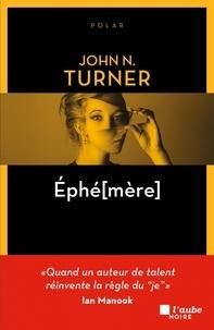 John N. Turner - Ephé[mère.