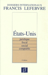 ETATS-UNIS. Juridique, fiscal, social, comptable, 6ème édition.pdf