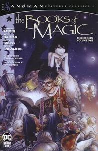 John Ney Rieber et Neil Gaiman - The Sandman Universe Classics : The Books of Magic Omnibus - Volume 1.