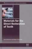 John Nicholson et Beata Czarnecka - Materials for the Direct Restoration of Teeth.