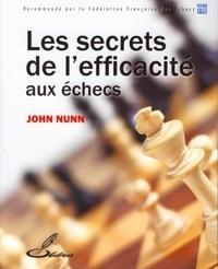 John Nunn - Les secrets de l'efficacité aux échecs.