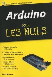 John Nussey - POCHE NULS  : Arduino Pour les Nuls, édition poche.
