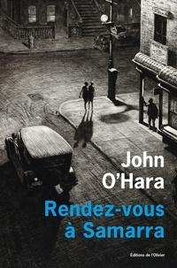 John O'Hara - Rendez-vous à Samarra.