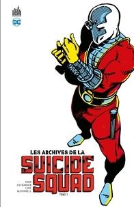 John Ostrander et  J.M.DeMatteis - Les Archives de la Suicide Squad - Tome 1.