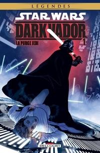 John Ostrander et Haden Blackman - Star Wars - Dark Vador Tome 1 : La purge Jedi.