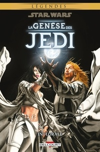 John Ostrander et Jan Duursema - Star Wars. La genèse des Jedi Intégrale : Tome 1, L'éveil de la force ; Tome 2, Le prisonnier de Bogan ; Tome 3, La guerre de la force.