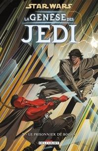 John Ostrander et Jan Duursema - Star Wars. La genèse des Jedi Tome 2 : Le prisonnier de Bogan.