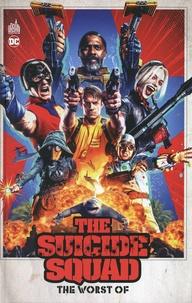 John Ostrander et Len Wein - Suicide Squad  : The Worst of.