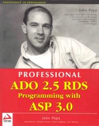 Professional ADO 2.5 RDS Programming with ASP 3.0 - John Papa | Showmesound.org