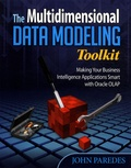 John Paredes - The Multidimensional Data Modeling Toolkit - Making Your Business Intelligence Applications Smart with Oracle OLAP.