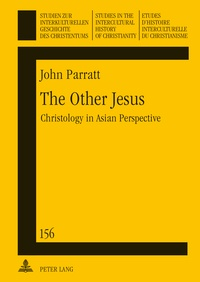 John Parratt - The Other Jesus - Christology in Asian Perspective.