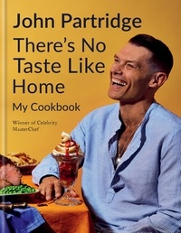 John Partridge - There's No Taste Like Home.