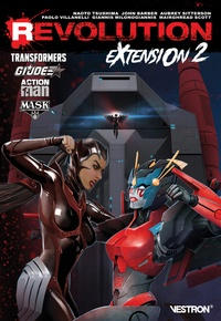 John-Paul Bove et Aubrey Sitterson - Revolution : Extension 2 - Transformers / G.I. Joe / Action Man / M.A.S.K..