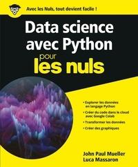 John-Paul Mueller et Luca Massaron - Python pour la data science pour les nuls.