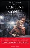 John Pearson - Tout l'argent du monde - le livre du nouveau film événement de Ridley Scott.