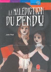 John Peel - La malédiction du pendu.