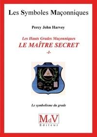 John Percy Harvey - N.44 Le maitre secret T1.