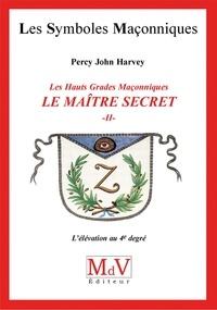 John Percy Harvey - N.47 Le maitre secret T2.