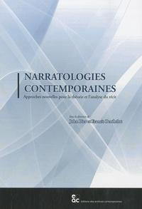 Narratologies contemporaines- Approches nouvelles pour la théorie et l'analyse du récit - John Pier |