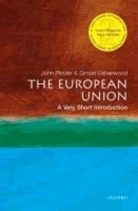 John Pinder et Simon Usherwood - The European Union - A Very Short Introduction.