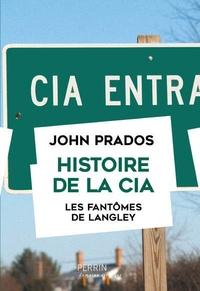 John Prados - Histoire de la CIA - Les fantômes de Langley.