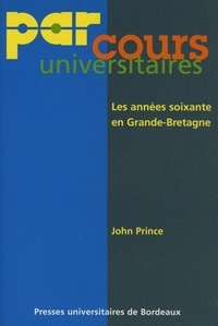 John Prince - Les années soixante en Grande-Bretagne.