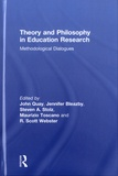 John Quay et Jennifer Bleazby - Theory and Philosophy in Education Research: Methodological Dialogues.