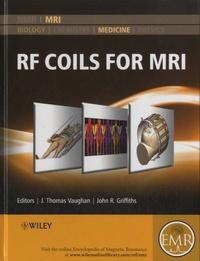 RF Coils for MRI - John R Griffiths |