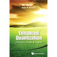 Histoiresdenlire.be Enhanced Quantization - Particles, Fields & Gravity Image