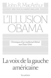 Checkpointfrance.fr L'illusion Obama - Chroniques d'un intellectuel libéral aux Etats-Unis Image