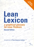 John R. Shook et Chet Marchwinski - Lean Lexicon, a graphical glossary for lean thinkers.