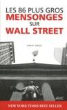 John R. Talbott - Les 86 plus gros mensonges sur Wall Street.