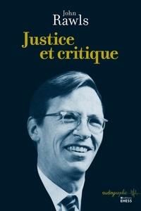 John Rawls - Justice et critique.