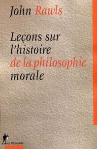 John Rawls - Leçons sur l'histoire de la philosophie morale.