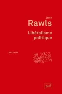 John Rawls - Libéralisme politique.