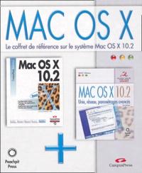 John Ray et William Ray - Mac OS X 10.2 Coffret 2 volumes : Unix, réseau, paramétrages avancés. Mac OS X 10.2.