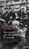 John Reed - Dix jours qui ébranlèrent le monde.