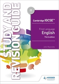 John Reynolds - Cambridge IGCSE First Language English Study and Revision Guide 3rd edition.
